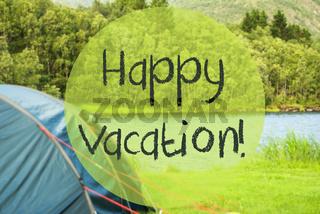 Lake Camping, Text Happy Vacation