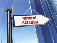 Science concept: sign Natural Science on Building background
