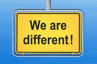 We are different !