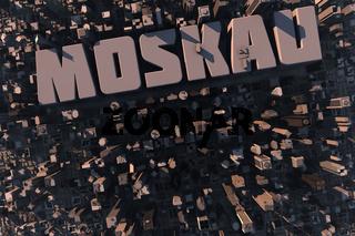 Luftansicht einer Stadt in 3D mit Schriftzug Moskau