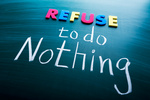 Refuse to do nothing