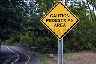 Caution - Pedestrian area