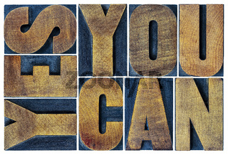 yes you can motivation phrase in wood type