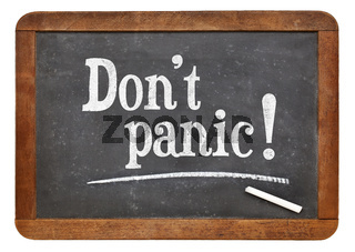 Do not panic - text on blackboard