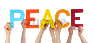 Many People Hands Holding Colorful Straight Word Peace