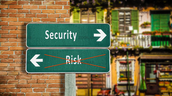 Street Sign to Security versus Risk