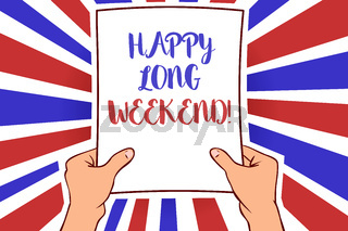 Conceptual hand writing showing Happy Long Weekend. Business photo showcasing wishing someone happy vacation Travel to holiday White paper handwritten lines text blue red waves pattern.