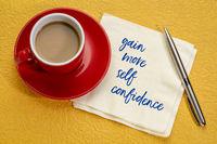 gain more self-confidence