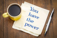 you have a power - text on napkin