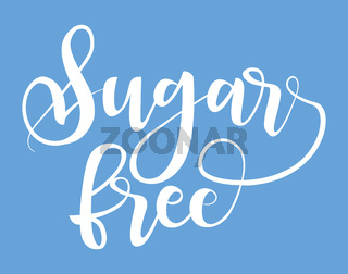 Sugar free product label, black handwriting lettering isolated