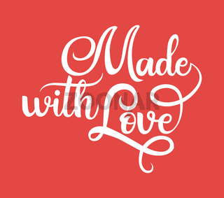 Made with love black handwriting lettering isolated, design for packaging