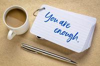 you are enough concept