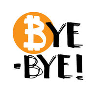 Bye-bye Bitcoin! - Lettering