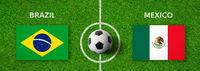 Football match Brazil vs. Mexico