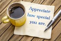 Appreciate how spaecial you are
