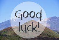 Vulcano Mountain, Text Good Luck