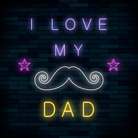 I Love my Dad Colorful Neon Banner