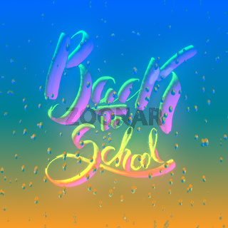 Back to school words lettering watercolor painted behind wet glass full of water drops