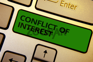 Word writing text Conflict Of Interest. Business concept for disagreeing with someone about goals or targets Computer learn software program keyboard button symbol typing office work.