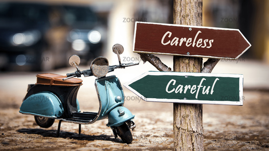 Street Sign Careful versus Careless