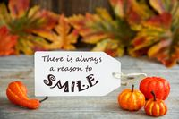 Label With Quote Always Reason To Smile, Pumpkin And Leaves
