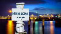 Street Sign DRIVING LICENSE
