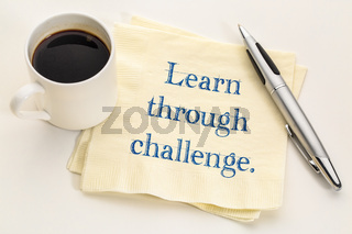 Learn through challenge advice on napkin
