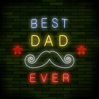 Best Dad Ever Colorful Neon Banner