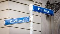 Street Sign Exciting versus Boring