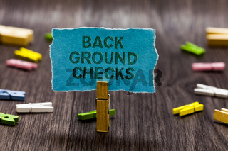 Text sign showing Back Ground Checks. Conceptual photo looking up compiling criminal records for Organization Clips symbol idea script notice board text capital cardboard design.