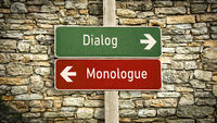 Street Sign to Dialog versus Monologue