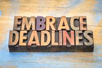 embrace deadlines in wood type