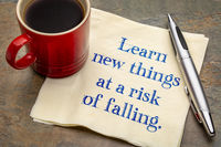 Learn new things at a risk of falling