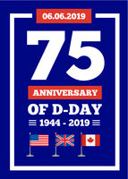 D-day 75th anniversary of the naval landing operation during the Second World War by the forces of the USA, Great Britain, Canada. Vector illustration D-day 75th anniversary of the naval landing operation during the Second World War by the forces of the U