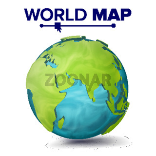 World Map Vector. 3d Planet Sphere. Earth With Continents. Eurasia, Australia, Africa. Isolated Illustration