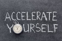 accelerate yourself