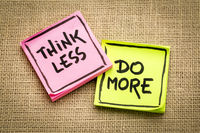 think less, do more reminder