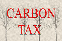 Concept showing of Carbon Tax which is levied on the carbon content of fuels and, like carbon emissions.