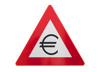 Traffic sign isolated - Euro sign