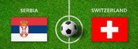 Football match Serbia vs. Switzerland