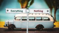 Street Sign Everything versus Nothing