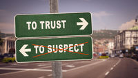 Street Sign TO TRUST versus TO SUSPECT
