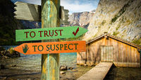 Street Sign TO TRUST versus TO SUSPECT