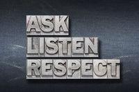 ask listen respect den