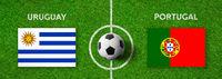 Football match Uruguay vs. Portugal