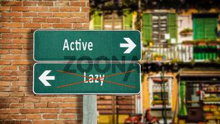 Street Sign Active versus Lazy