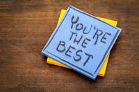 You are the best positive note