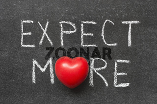 expect more