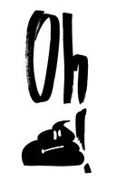 Oh Shit! -  Funny print