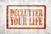 declutter your life -  graffiti style text